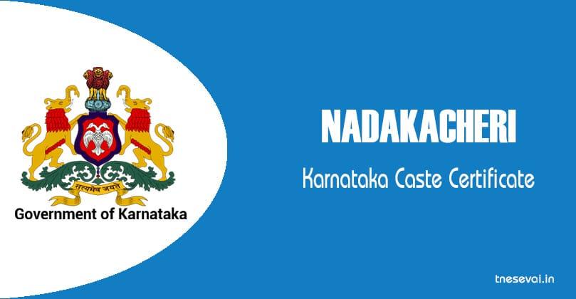 caste certificate karnataka nadakacheri