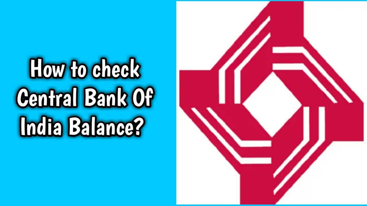 Central Bank of India Balance check online in 2 minutes 1