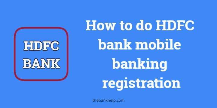 HDFC bank mobile banking registration 2