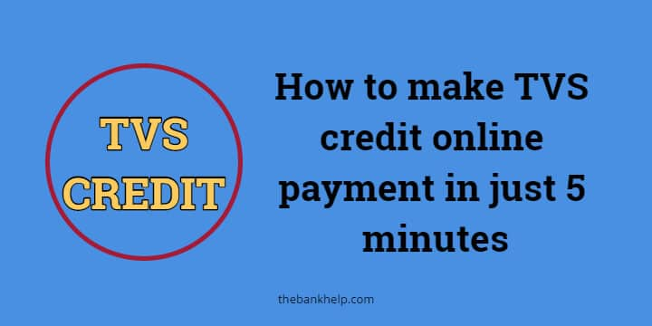 How to make TVS credit online payment in just 5 minutes 1