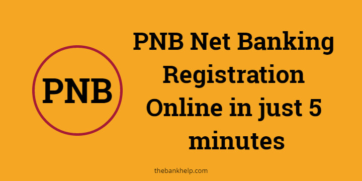 PNB net banking registration 1