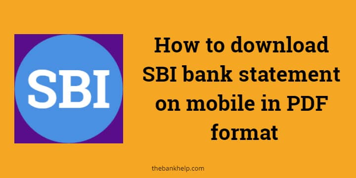 How to download SBI bank statement on mobile in PDF format 1