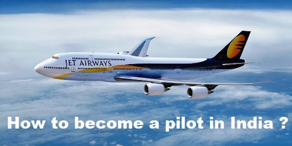 how to become pilot in India