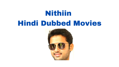 nithin-hindi-dubbed-movies-list
